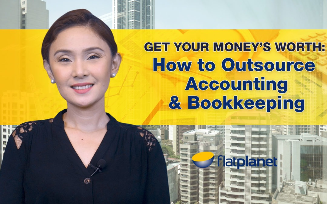 Gets Your Money's Worth: How to Outsource Accounting and Bookkeeping
